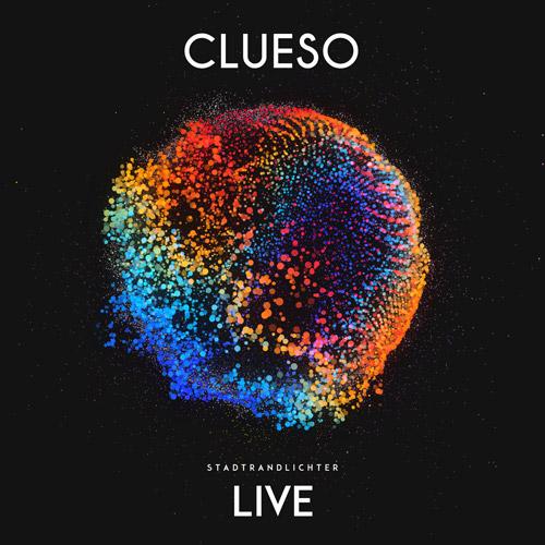 Clueso Stadtrandlichter Live