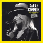 Sarah Connor – Muttersprache Live