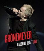 Herbert Grönemeyer – Dauernd Jetzt (Live)