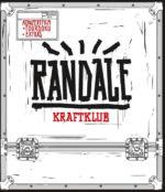 Kraftklub – Randale